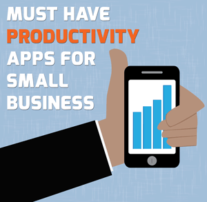 Must-Have Productivity Apps for Small Business